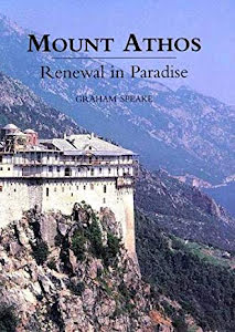 MOUNT ATHOS RENEWAL IN PARADISE