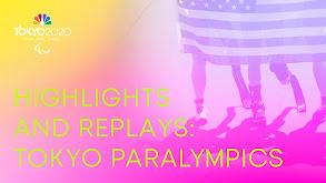 Highlights and Replays: Tokyo Paralympics thumbnail