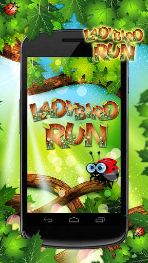 Ladybird Run 瓢虫