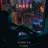 Close 2 U (feat. Harvie)