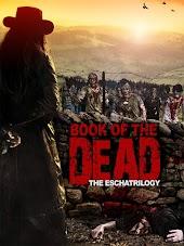 Book Of The Dead: The Eschatrilogy