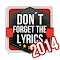 Don't Forget the Lyrics 2014 file APK Free for PC, smart TV Download
