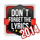 Don't Forget the Lyrics 2014 (game)