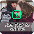 Add Text to Videos: Easy & New apk