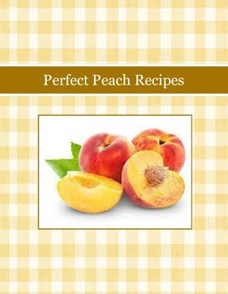 Perfect Peach Recipes