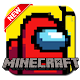 Update Among Us For Minecraft PE 2020