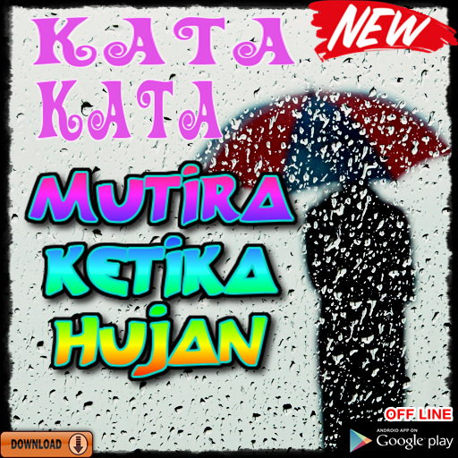 Kata Kata Mutiara Ketika Hujan Apps on Google Play
