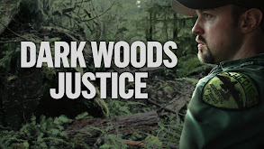 Dark Woods Justice thumbnail