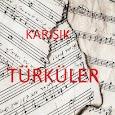 Karışık Türküler(in-ter-net-siz)