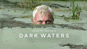 Jeremy Wade's Dark Waters thumbnail
