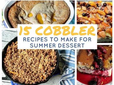 15 Cobbler Recipes To Make For Summer Dessert