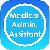 Medical Admin Assistant Notes