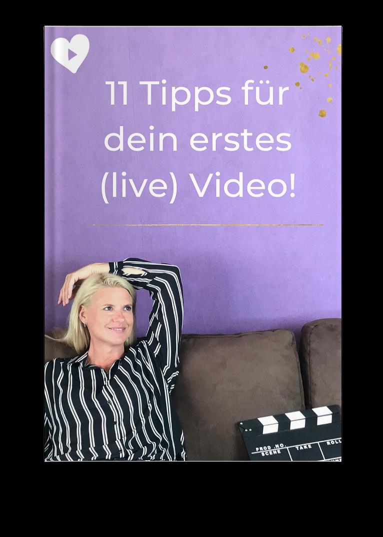 11 Tipps für deine ersten Live Videos!