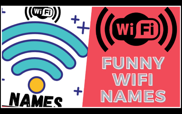 List of Hilarious & BEST Funny Wifi Name