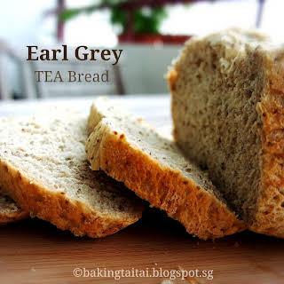 Earl Grey Tea Bread.
