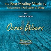 The Best Healing Music for Relaxation, Meditation & Sleep with Nature Sounds: Ocean Waves, Vol. 2