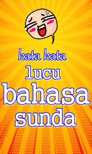 Download Kata Kata Lucu Bahasa Sunda Free For Android Kata Kata Lucu Bahasa Sunda Apk Download Steprimo Com