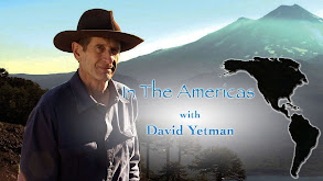 In the Americas With David Yetman thumbnail