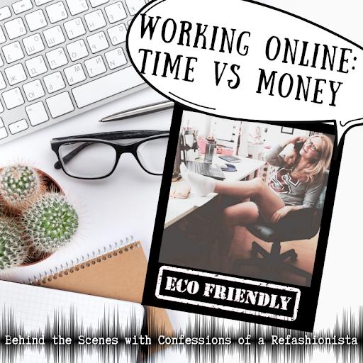 Working Online: Time vs Money