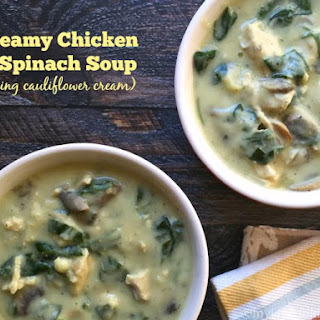 Creamy Chicken & Spinach Soup (using cauliflower cream)
