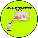 Miracast для Android To TV icon