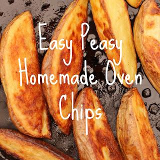 Easy Peasy Homemade Oven Chips.