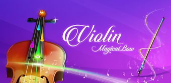 Violin : Magical Bow
