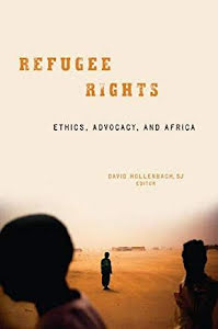 REFUGEE RIGHTS ETHICS, ADVOCACY, AND AFRICA