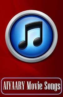 AIYAARY Movie Songs - náhled