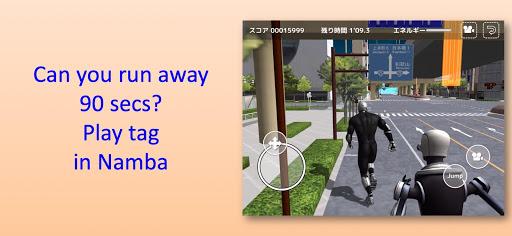 Namba Run Away 5.3.1 screenshots 1