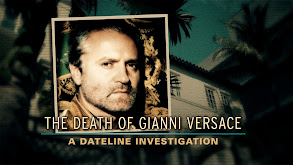 The Death of Gianni Versace: A Dateline Investigation thumbnail