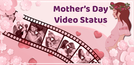 Mothers Day Video Status Apps Bei Google Play