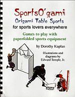 Photo: Sports O'gami,Kaplan, Dorothy23pp. Booklet no ISBN