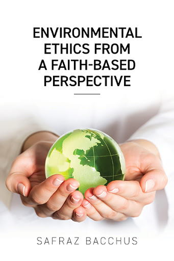 Environmental Ethics From A Faith-Based Perspective cover