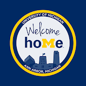 U-M Welcome HoMe!