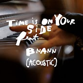 Time Is on Your Side (feat. Bnann) [Live at Casa Del Pop]