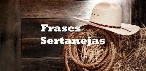Frases Sertanejas Apps Bei Google Play