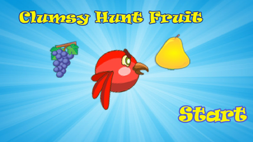 clumsy hunt fruit