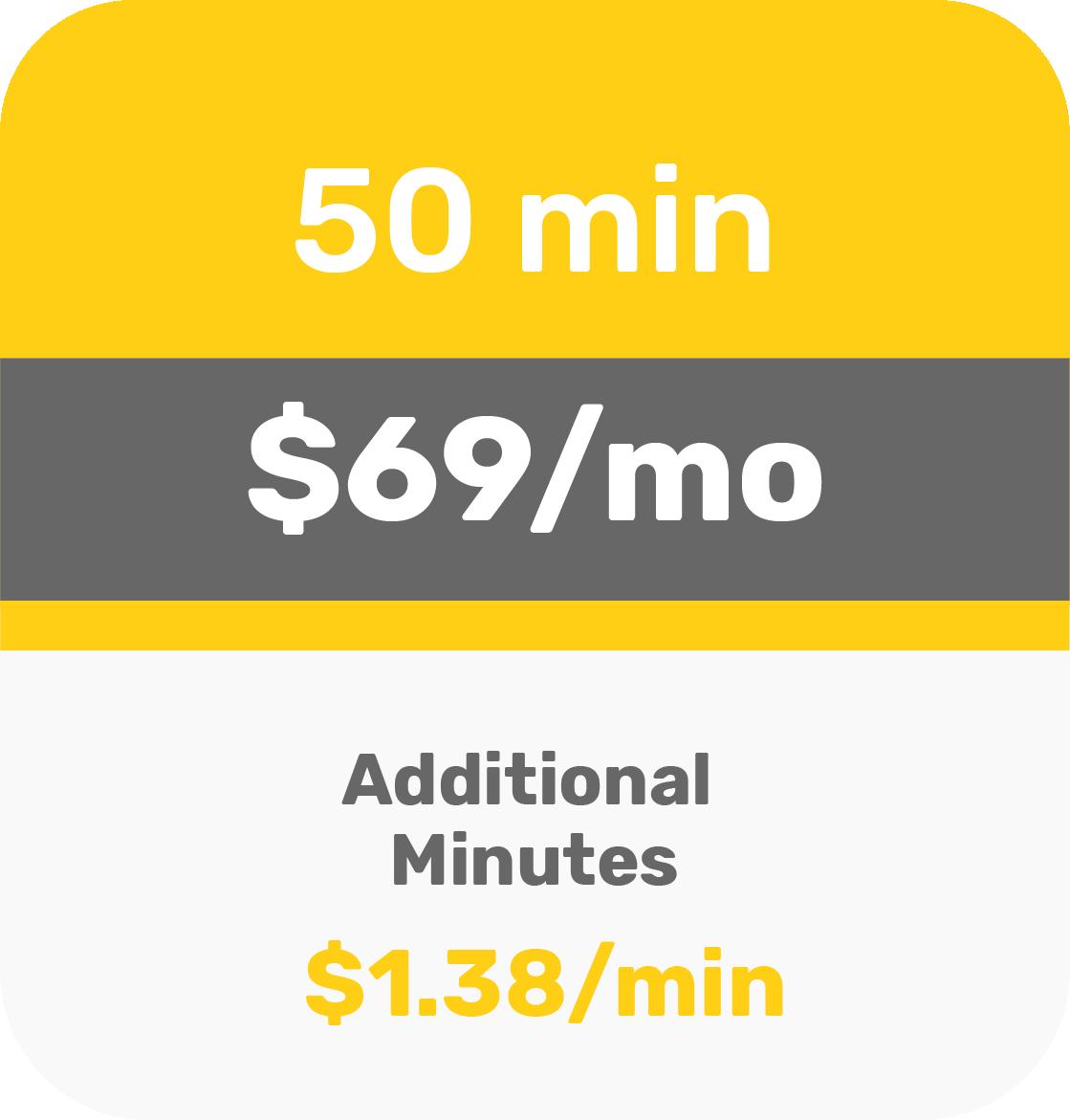 50 Minutes - $69 per month