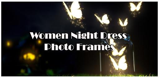 Women Night Dress Photo Frames for PC