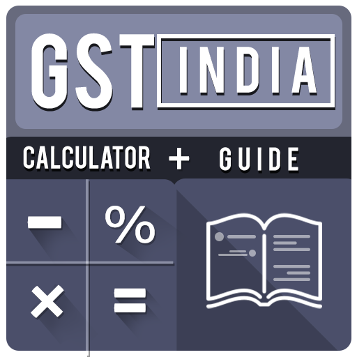 GST India: Calculator, Guide, Rules