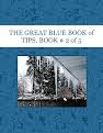 THE GREAT BLUE BOOK of TIPS. BOOK  # 2 of 5
