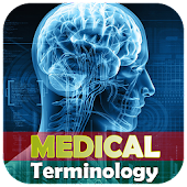 Medical Terminology: Explore