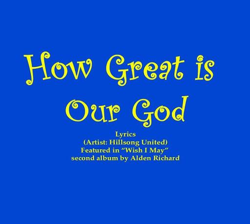 How Great is Our God Lyrics