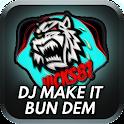 DJ Remix Make It Bun Dem 2019 icon