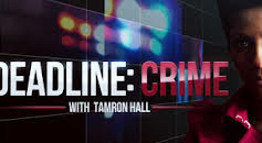 Deadline: Crime with Tamron Hall (S2E6)
