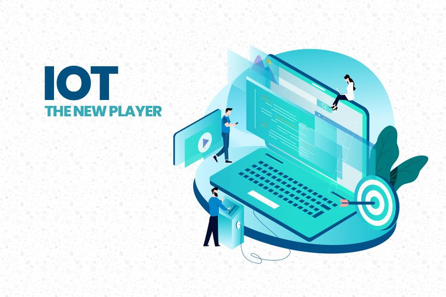 IoT: The New Player