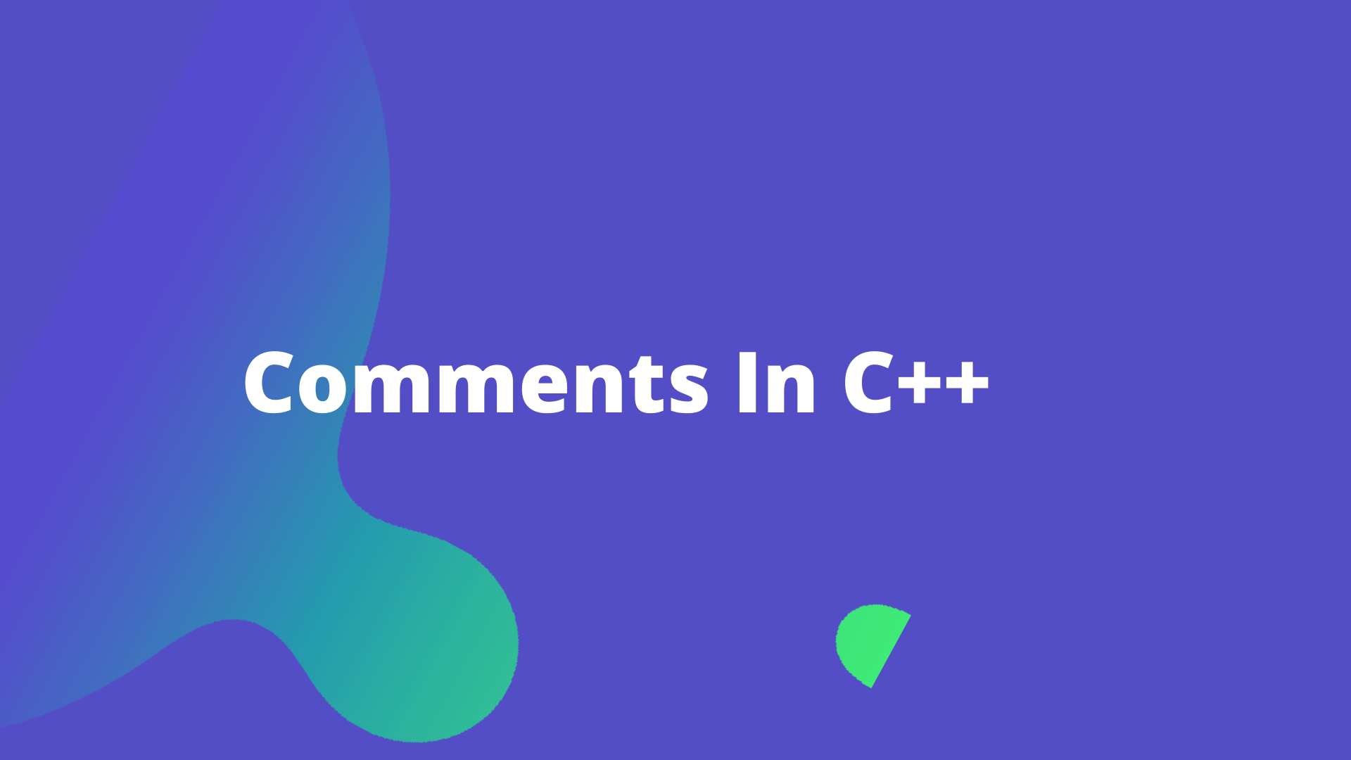 C++ Comments In Depth