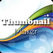 Thumbnail Creator for youtube , videos , Maker
