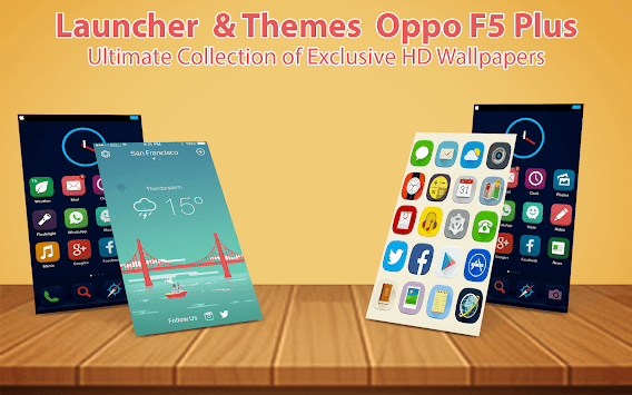 Download Launcher themes OPPO F5 Plus: F5 selfie Expert APK